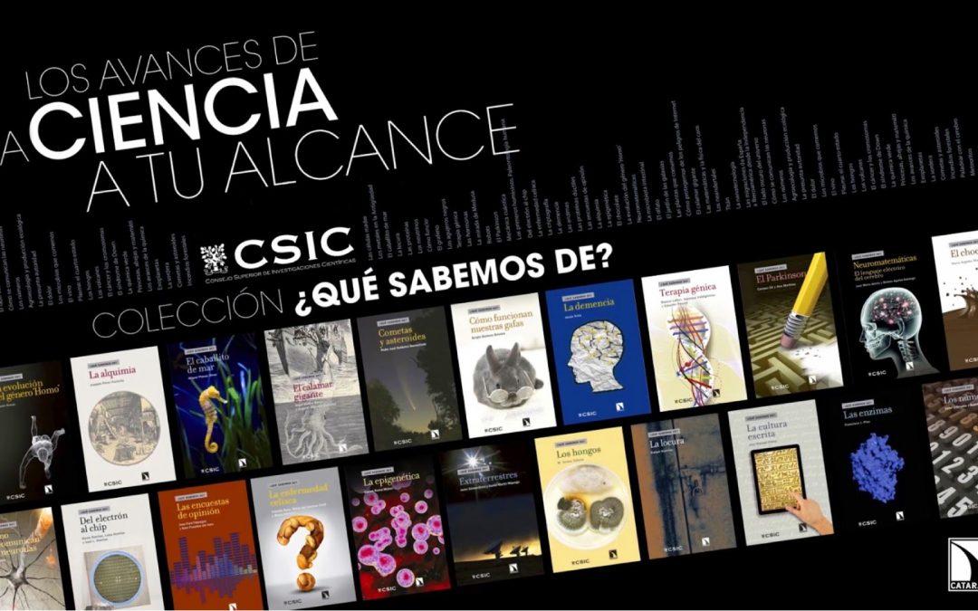 Libros de divulgación: Colección del CSIC ¿Qué sabemos de…?