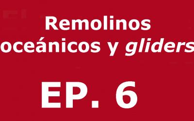 Remolins oceànics i gliders | Voces, CSIC Balears #06