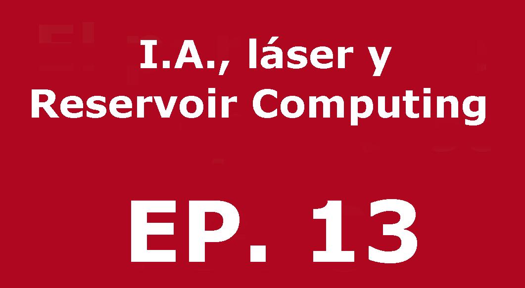 Inteligencia Artificial, láseres y fotónica | Voces, CSIC Balears #13